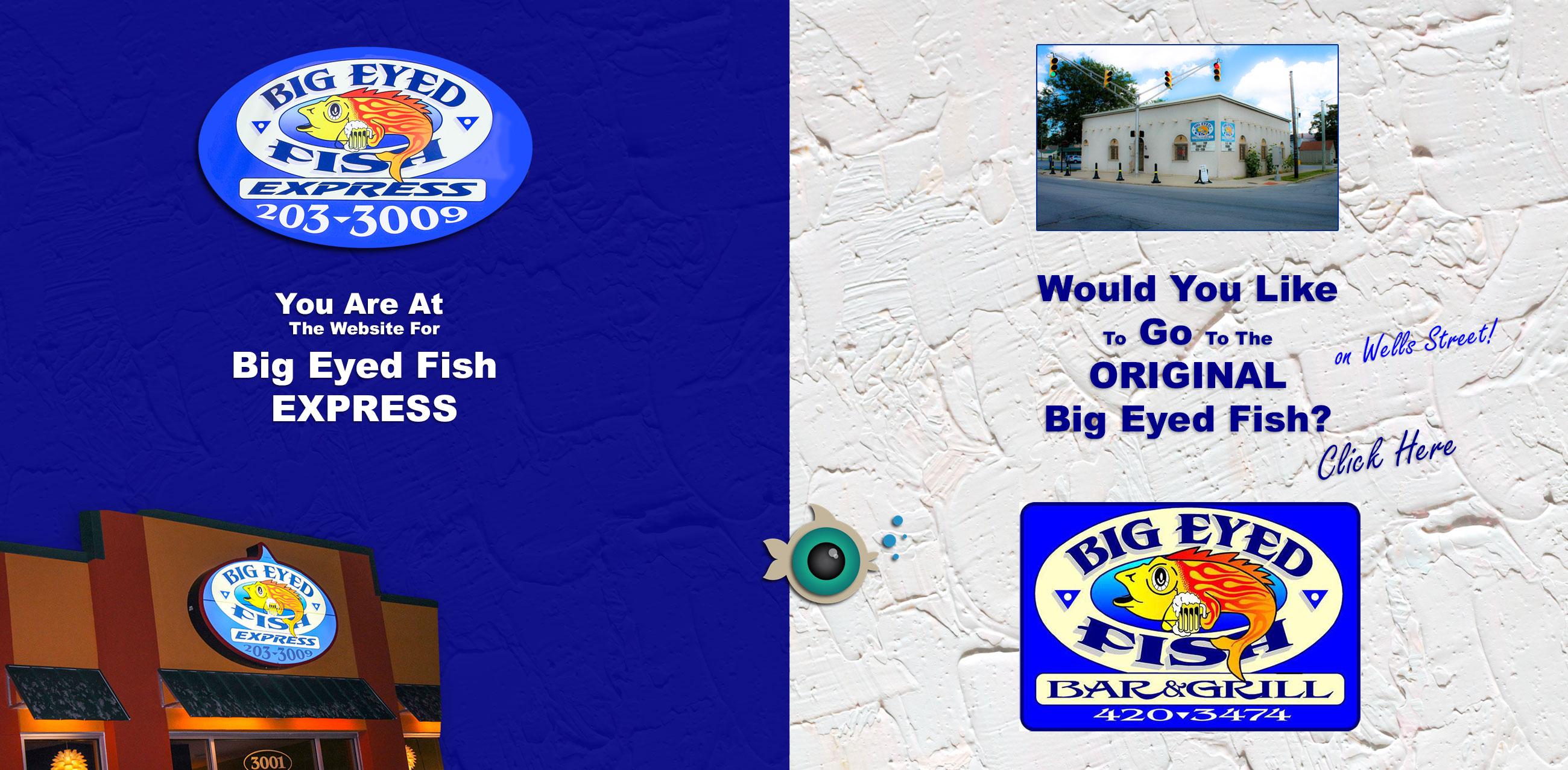 Big Eyed Fish Express